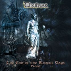Reviews for Thulnar - The End of the Blissful Days