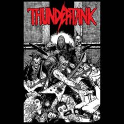 Review for Thundertank - Let Us Thrash in the Darkness of Hell