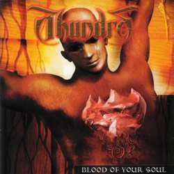 Reviews for Thundra - Blood of Your Soul
