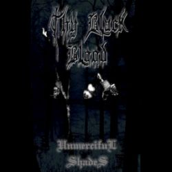 Reviews for Thy Black Blood - Unmerciful Shades