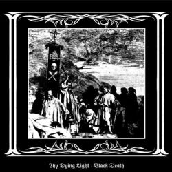 Reviews for Thy Dying Light - Black Death
