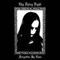 Reviews for Thy Dying Light - Forgotten by Time