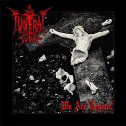 Reviews for Thy Funeral Judas - We Are Legion!