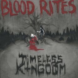 Reviews for Timeless Kingdom - Blood Rites