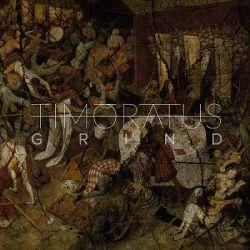 Reviews for Timōrātus - Grind