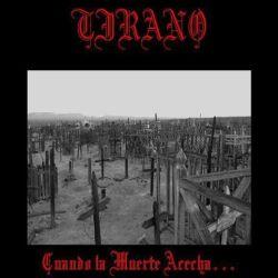 Tirano - Cuando la Muerte Acecha...