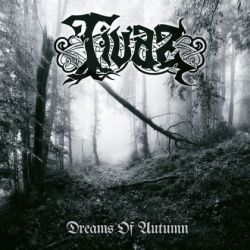 Reviews for Tivaz - Dreams of Autumn