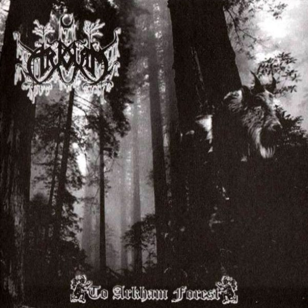 Best Paraguayan Black Metal album: 'To Arkham - To Arkham Forest'
