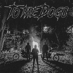 Reviews for To the Dogs - Demo