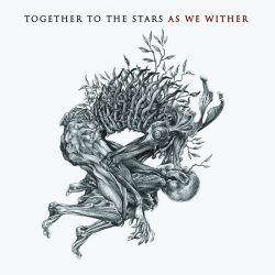 Reviews for Together to the Stars - As We Wither