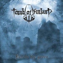 Reviews for Tomb of Finland - Below the Green