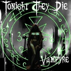 Reviews for Tonight They Die - Vampyre