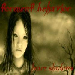 Torment Behavior - Heart Shadows