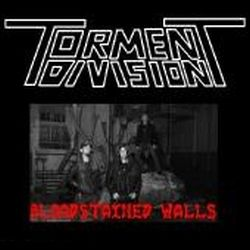Torment Division - Bloodstained Walls