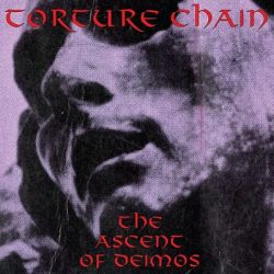 Torture Chain - The Ascent of Deimos