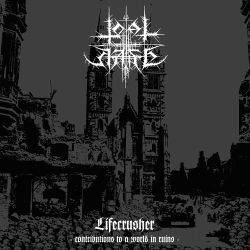 Reviews for Total Hate - Lifecrusher (Contributions to a World in Ruins)