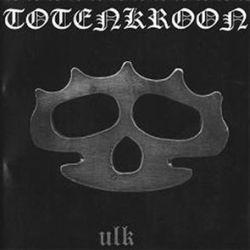 Totenkroon - Ulk