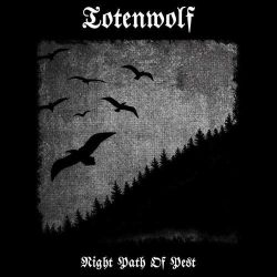 Totenwolf - Night Path of Pest