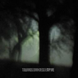 Reviews for Towards Darkness - Empire