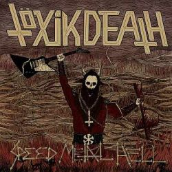 Reviews for Töxik Death - Speed Metal Hell