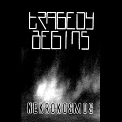 Reviews for Tragedy Begins - Nekrokosmos