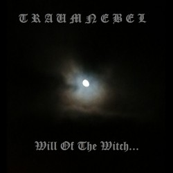 Traumnebel - Will of the Witch...