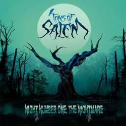 Trees of Salem - Night Number One: The Nightmare