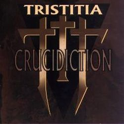 Reviews for Tristitia - Crucidiction