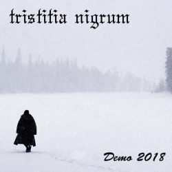 Tristitia Nigrum - Demo 2018