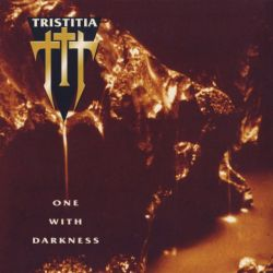 Reviews for Tristitia - One with Darkness