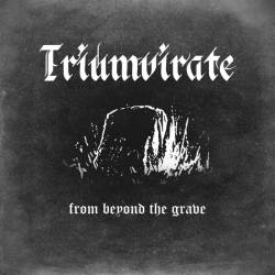 Triumvirate - From Beyond the Grave
