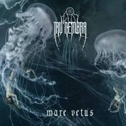 Reviews for Tru'nembra - Mare Vetus