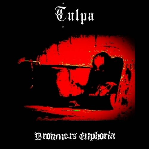 Tulpa - Drowners Euphoria
