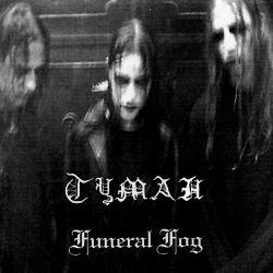 Tuman / Туман - Funeral Fog