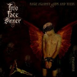 Reviews for Two Face Sinner - Rage Against Gods and Their Prayers