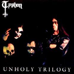Typhon (COL) - Unholy Trilogy