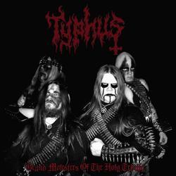 Typhus - Grand Molesters of the Holy Trinity