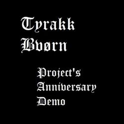 Review for Tyrakk - Project's Anniversary Demo