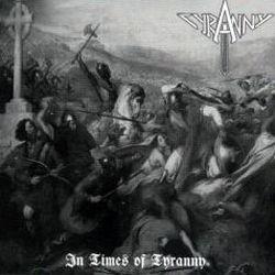 Tyranny (DEU) - In Times of Tyranny