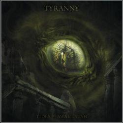 Tyranny (FIN) - Tides of Awakening