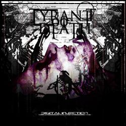 Tyrant of Death - Digital Injection