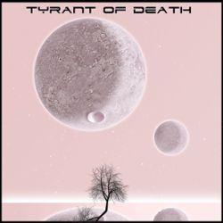Tyrant of Death - I