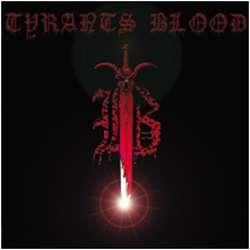 Tyrants Blood - Tyrants Blood