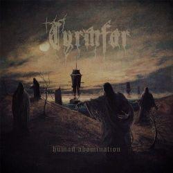 Tyrmfar - Human Abomination