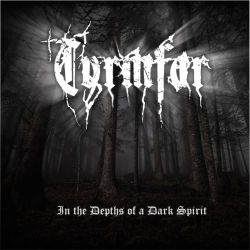 Tyrmfar - In the Depths of a Dark Spirit