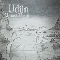 Udûn (HRV) - Almost There
