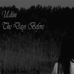 Udûn (HRV) - The Days Before