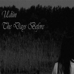 Udûn (HRV) - The Days Before