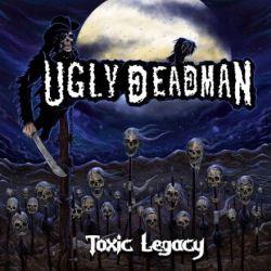 Ugly Deadman - Toxic Legacy