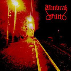 Review for Umbral Filth - Lucidity